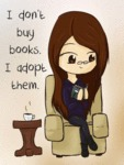 I Dont Buy Books I Adopt Them