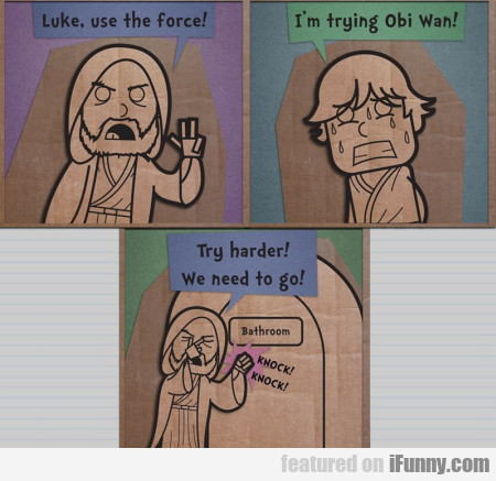 Luke Use The Force