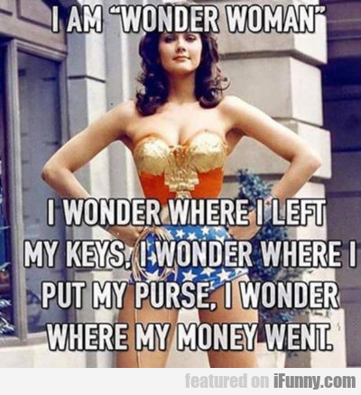 I Am Wonder Woman...