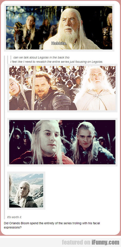 Can We Talk About Legolas...