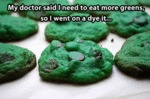 My Doctor Said I Need To Eat More Greens...