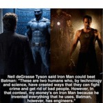 Neil Degrasse Tyson Said Iron Man Could...