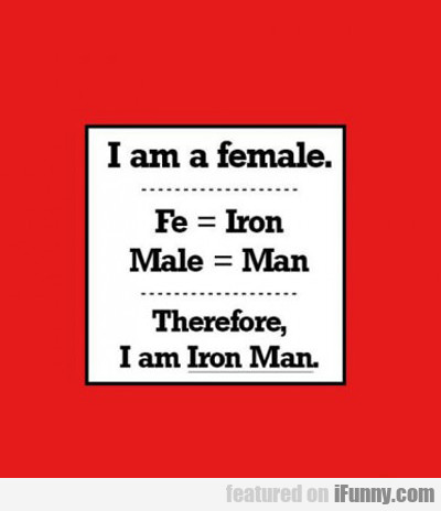 I Am A Female...