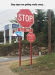Stop Signs Are Getting Really Sassy...