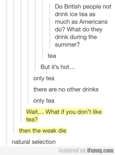 Do British People Not Drink Ice Tea As Much As Ame