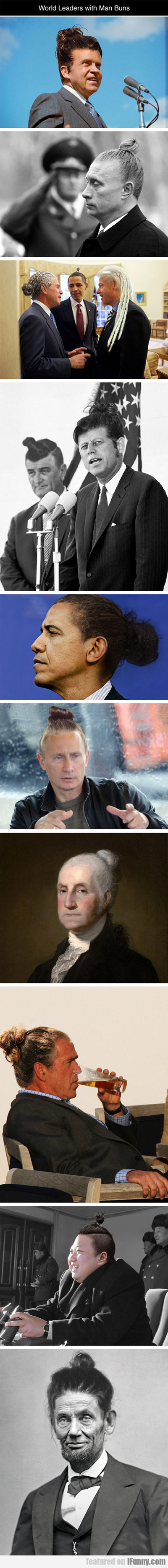 World Leaders With Man Buns...