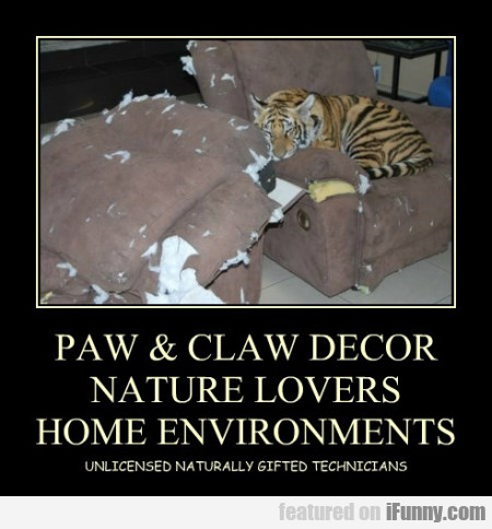 Paw And Claw Decor Nature Lovers Home Environments
