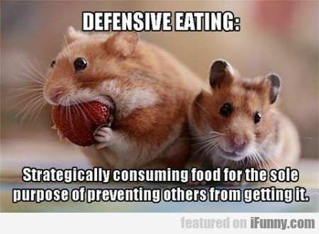 Defensive Eating Strategicall Consuming.