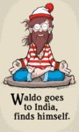 Waldo Goes To India Finds Himself.