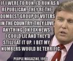 If I Were To Run I D Run As A Republican