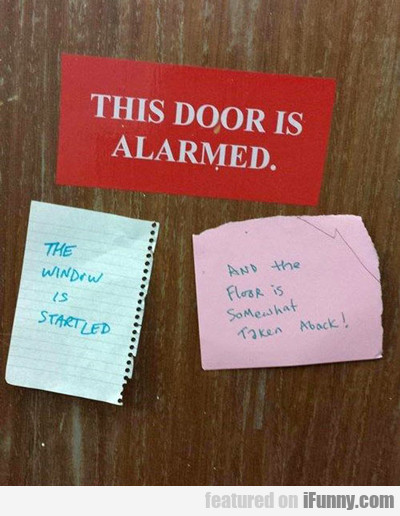 The Door Is Alarmed...