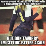 Watched Women's Volleyball...