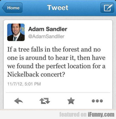if a tree falls in the forest and no one is aroun