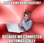 Are You My Home Router?