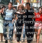 I Think This World Would Be...