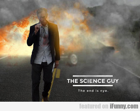 The Science Guy...