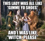 This Lady Was All Like: Gimme Your Shoes...