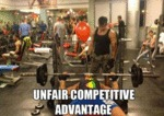 Unfair Competitive Advantage...