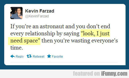 If You're An Astronaut...