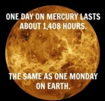 One Day On Mercury Lasts About...