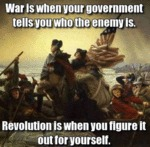 War Is When Your Government Tells You...