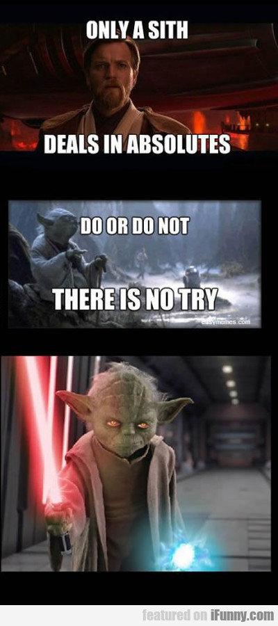Only A Sith...