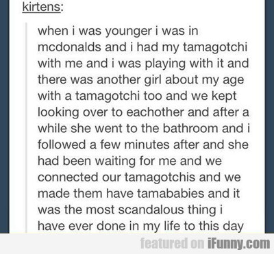 when i was younger...