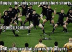 Rugby: The Only Sport With Short Shorts...