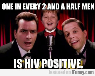 One In Every Two And A Half Men...