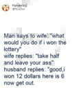 Man Says To Wife...