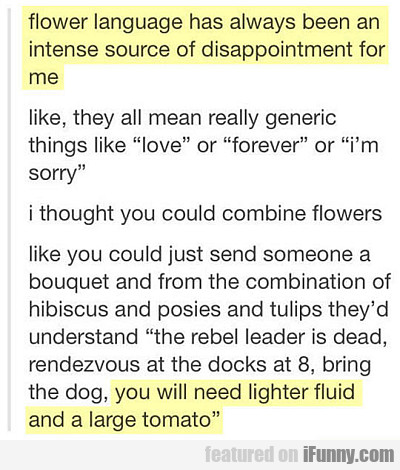 Flower Language Has Always Been An Intense...