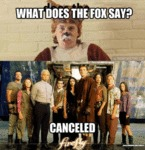 What Does The Fox Say? Cancelled...