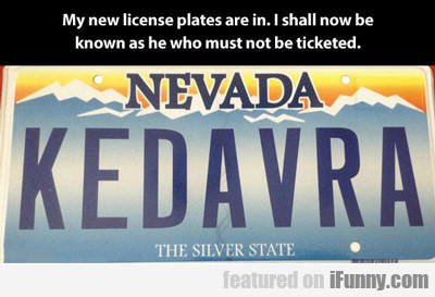 My New License Plates...