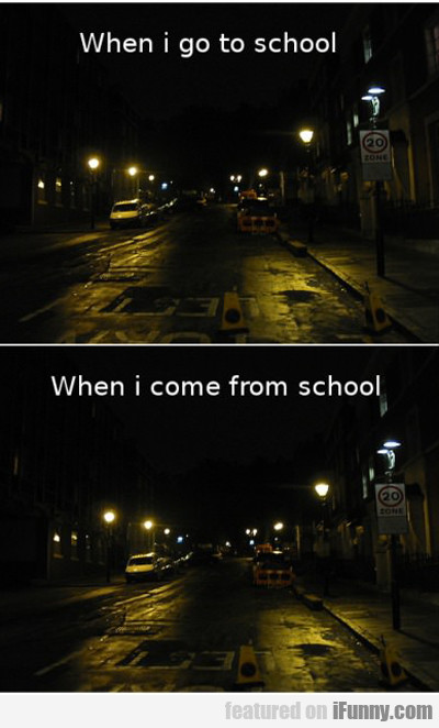 When I Go To School..