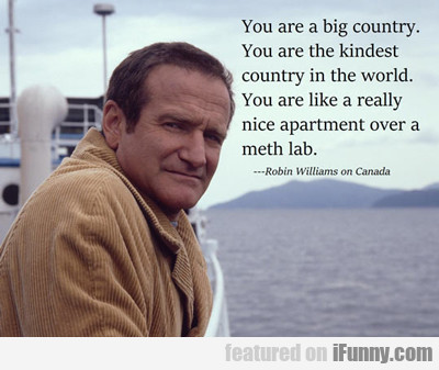 You Are A Big Country...