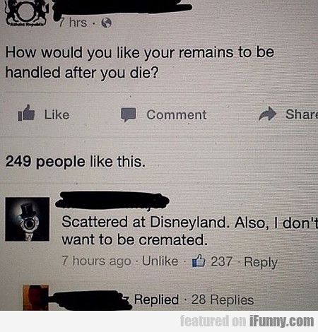How Would You Like Your Remains...