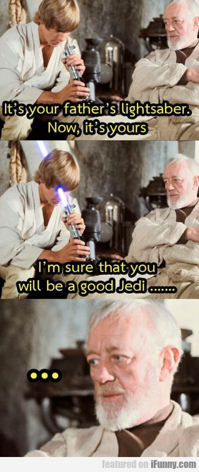It's Your Father's Lightsaber...