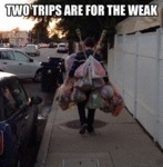 Two Trips Are For The Weak...