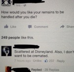 How Would You Like Your Remains To Be...