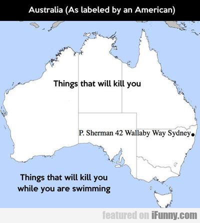 Australia (as Labeled By An American)...