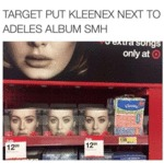 Target Put Kleenex Next To Adele's Album...
