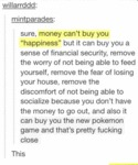 Sure, Money Can't Buy You Happiness...