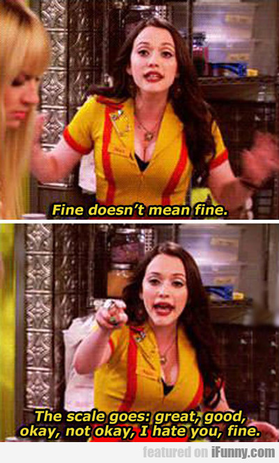 Fine Doesn't Mean Fine...
