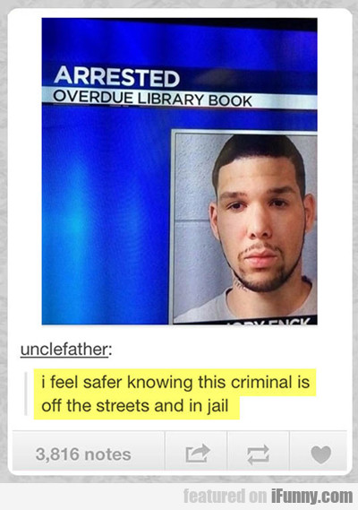 arrested: overdue library book...