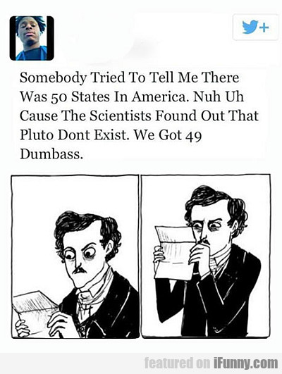 Pluto Doesn't Exist. We Got Just 49 States Now...