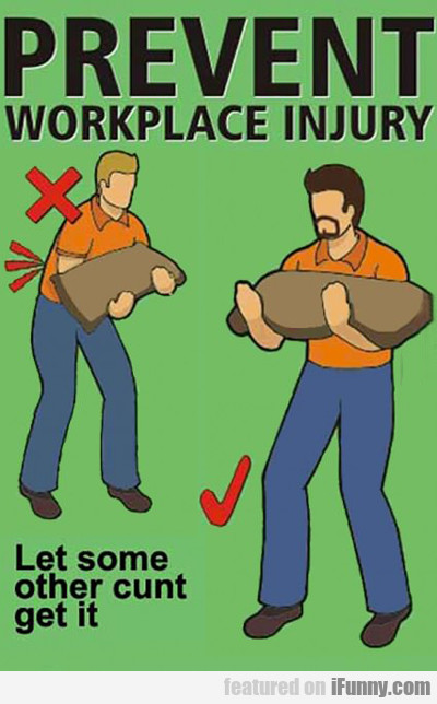 prevent workplace injury...