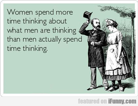 Women Spend More Time...