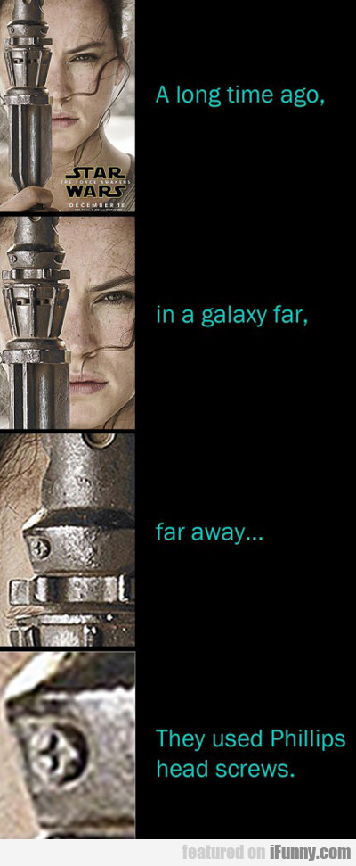A Long Time Ago In A Galaxy...