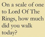 On A Scale Or Lord Of The Rings...