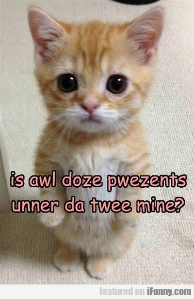 Is Awl Doze Pwezents